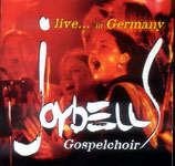 Joybell Gospelchoir - Live in Germany