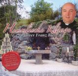 Pfarrer Franz Brei - Himmlische Klänge