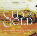Adrian Plass, Phil Baggaley, Dave Clifton, Ian Blythe - City Of Gold (Impressions of Heaven)