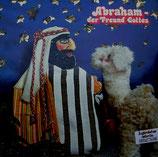 Abraham - der Freund Gottes