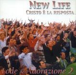 New Life Cristo È La Risposta - Lode & Adorazione 2