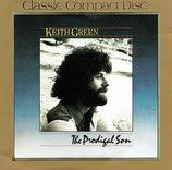 Keith Green - The Prodigal Son (Classic Compact Disc)