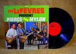 LeFevres - Present Pierce & Mylon