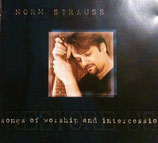 Norm Strauss - Songs Of Worship And Intercession