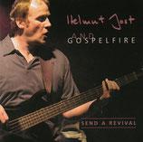 Helmut Jost and Gospelfire - Send A Revival