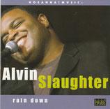 Alvin Slaughter - Rain Down