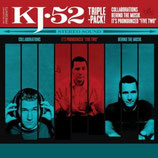 KJ-52 : Triple-Pack : Collaborations / It's Pronounced Five-Two / Behind The Musik (3-CD)