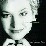 Taranda Greene - Each Day You Face