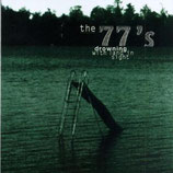 The Seventy Sevens - Drowning With Land In Sight