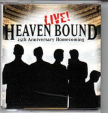 HEAVEN BOUND Collection 6 ; LIVE 25th Anniversary Homecoming - Mini Disc