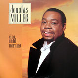 Douglas Miller - Sing Until Morning