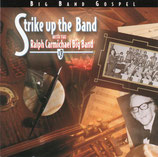 Strike Up The Band with the Ralph Carmichael Big Band (Big Band Gospel)