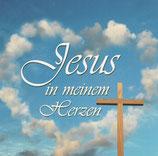 Jesus in meinem Herzen