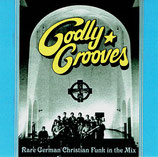 Godly Grooves - Rare German Christian Funk in the Mix by DJ Scientist & DJ Arok