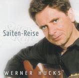 Werner Hucks - Saiten-Reise