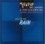 Big Mama & The Golden Six - Out Of The Rain
