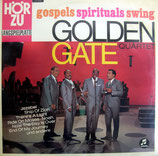 Golden Gate Quartet - Gospels Spirituals Swing