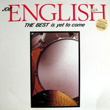 Joe English - The Best Is Yet To Come