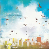 Charlie Hall - Flying Into Daybreak (includes Survivor Sixsteps Sampler) 2-CD