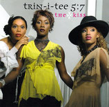TRIN-I-TEE 5:7 - The Kiss