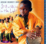 African Children's Choir - Still walking in the Light