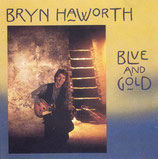 Bryn Haworth - Blue and Gold