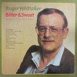 Roger Whittaker - Bitter & Sweet