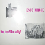 Chor und Instrumentalkreis der Neanderkirche zu Düsseldorf - Jesus Kirche, Nur treu! Nur selig!