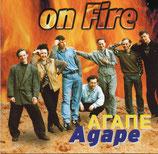 Agape - on Fire