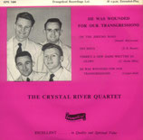 Crystal River Quartet - He Was Wounded For Our Transgressions
