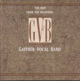 Gaither Vocal Band - Best of From The Beginning