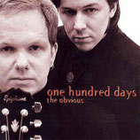 One Hundred Days - The Obvious