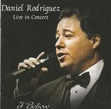 Daniel Rodriguez - Live In Concert