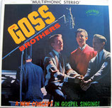 Goss Brothers - A New Concept In Gospel Singing