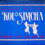 Kol Simcha - Come Let Us Go Up