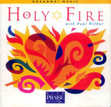 Paul Wilbur - Holy Fire (Hosanna Music)