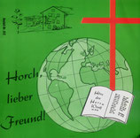 Horch, lieber Freund! 612