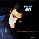 Kurt Kaiser - Pass It On