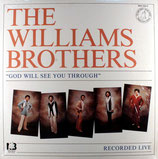 Williams Brothers - God Will See You Through