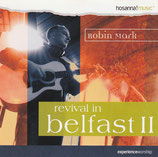 Mark Robin - Revival In Belfast II