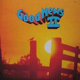 GOOD NEWS - Good News II