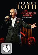 Helmut Lotti - The Comeback Album ; Live In Concert DVD