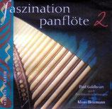 Paul Goldheart - Faszination Panflöte 2 : CD anfragen!