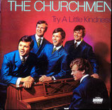 Chruchmen - Try A Little Kindness