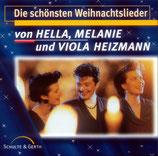 Hella, Melanie und Viola Heizmann - Die schönsten Weihnachtslieder