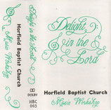 HORFIELD BAPTIST CHURCH MUSIC WORKSHOP - Delight In The Lord