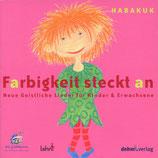 Habakuk - Farbigkeit steckt an