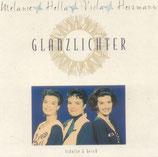 Melanie, Hella & Viola Heizmann - Glanzlichter