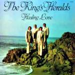 King's Heralds - Healing Love
