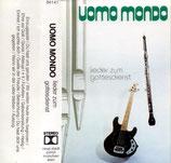 Uomo Mondo - Lieder zum Gottesdienst